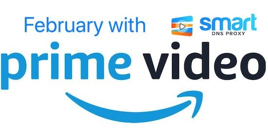 February 2020 premieres on Amazon Prime Video – watch them with Smart DNS Proxy