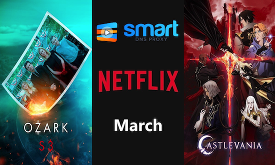 March 2020 on Netflix – everything coming to and leaving the platform