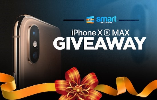 iPhone XS Max Giveaway from Smart DNS Proxy